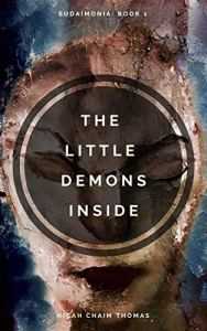 The Little Demons Inside by Micah Thomas