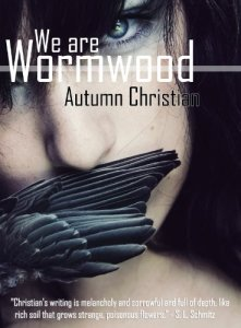 we are wormwood